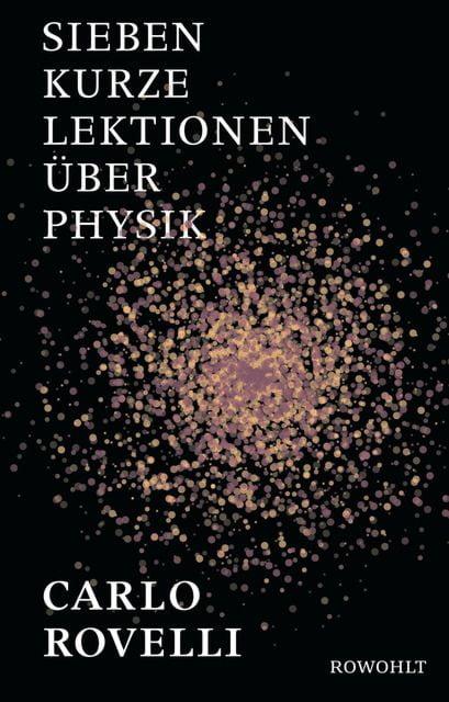 Rovelli, Carlo: Sieben kurze Lektionen über Physik