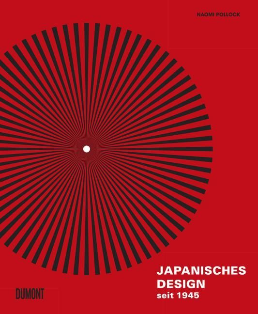 Pollock, Naomi: Japanisches Design seit 1945