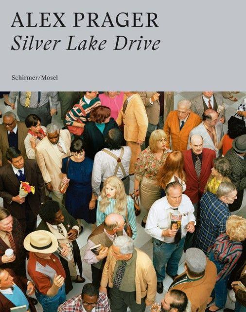 Prager, Alex: Silver Lake Drive