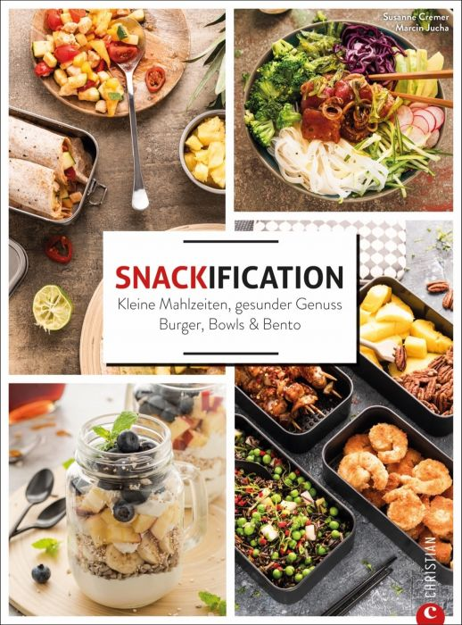 Cremer, Susanne: Snackification