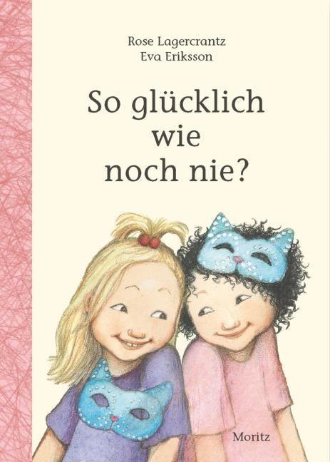 Lagercrantz, Rose: So glücklich wie noch nie?