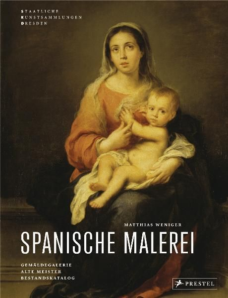 Weniger, Matthias: Spanische Malerei