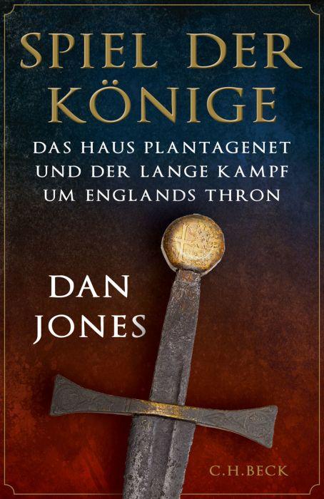 Jones, Dan: Spiel der Könige