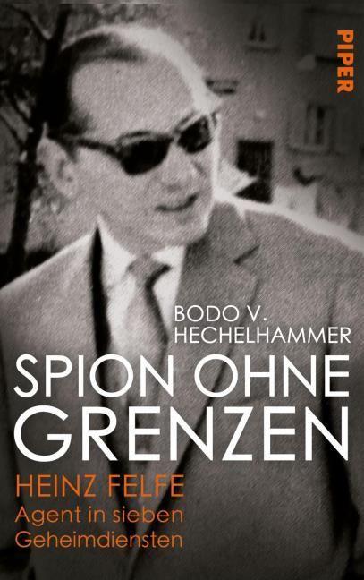 Hechelhammer, Bodo V: Spion ohne Grenzen