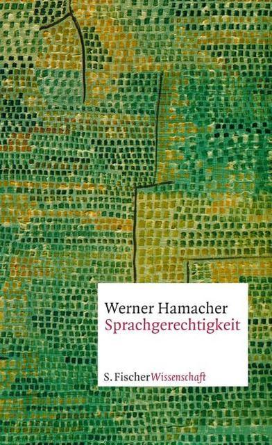 Hamacher, Werner: Sprachgerechtigkeit