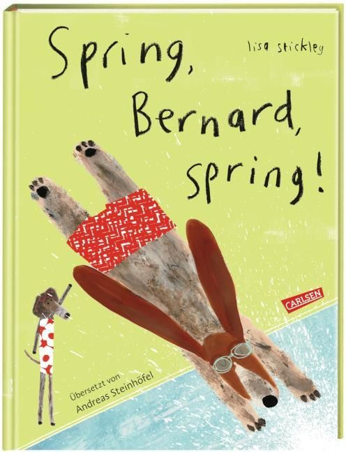 Stickley, Lisa: Spring, Bernard, spring!