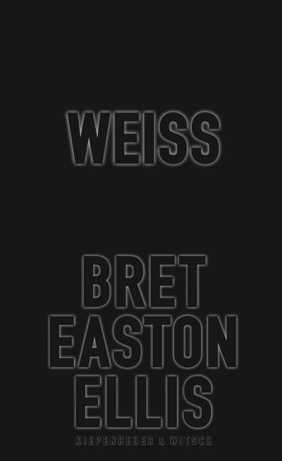 Ellis, Bret Easton: Weiß