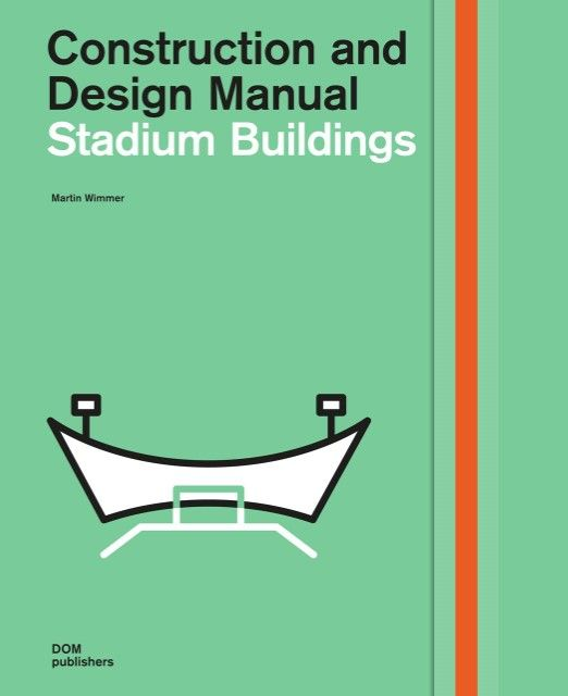Wimmer, Martin: Stadium Buildings