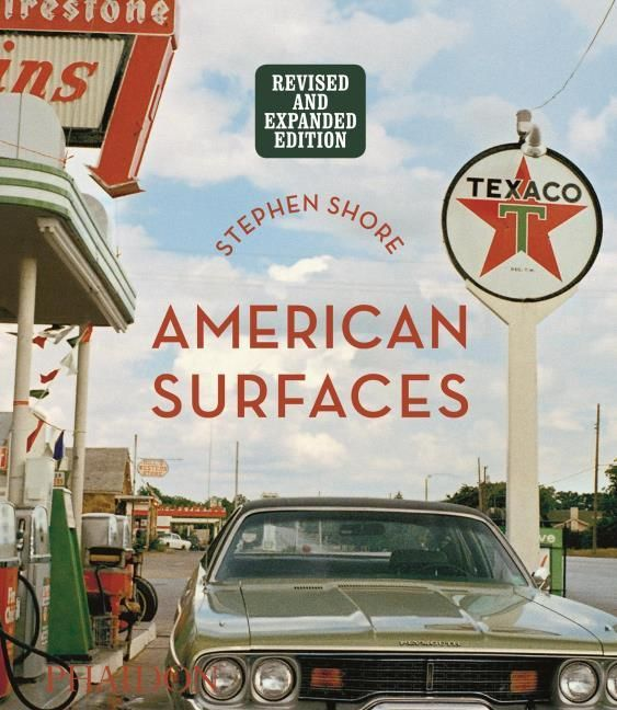 Shore, Stephen: Stephen Shore: American Surfaces