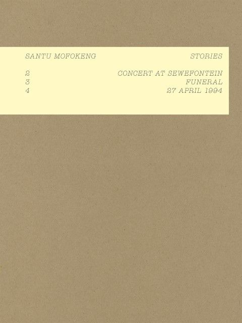 Mofokeng, Santu: Stories: Concert at Sewefontein - Funeral - 27 April 1994