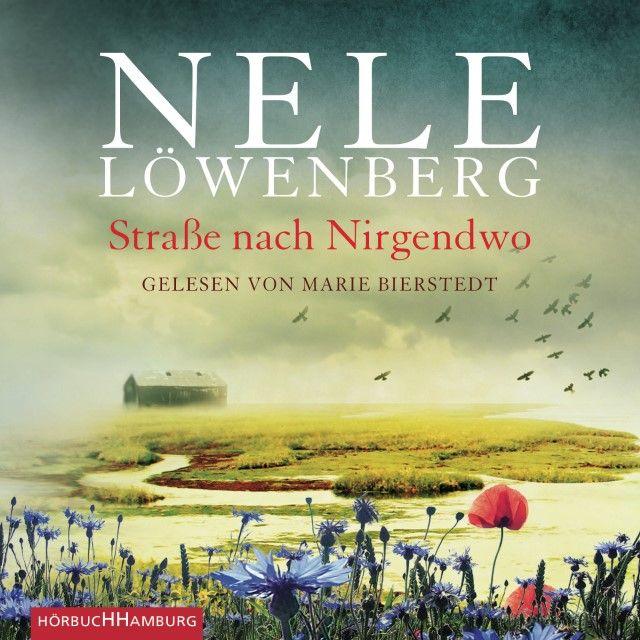Löwenberg, Nele: Straße nach Nirgendwo