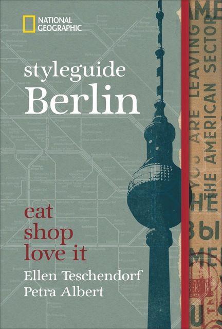Teschendorf, Ellen/Albert, Petra: styleguide Berlin