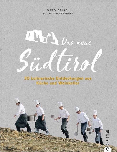 Geisel, Otto: Das neue Südtirol