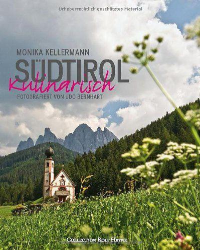 Kellermann/Bernhart: Südtirol kulinarisch
