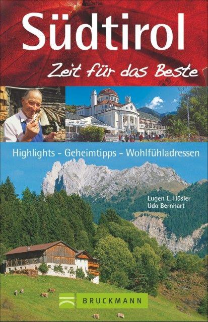 Hüsler, Eugen E/Bernhart, Udo: Südtirol