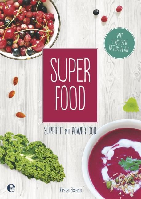 Skaarup, Kirsten: Super Food