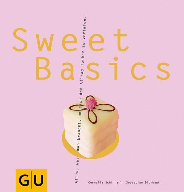 Schinharl, Cornelia/Dickhaut, Sebastian: Sweet Basics