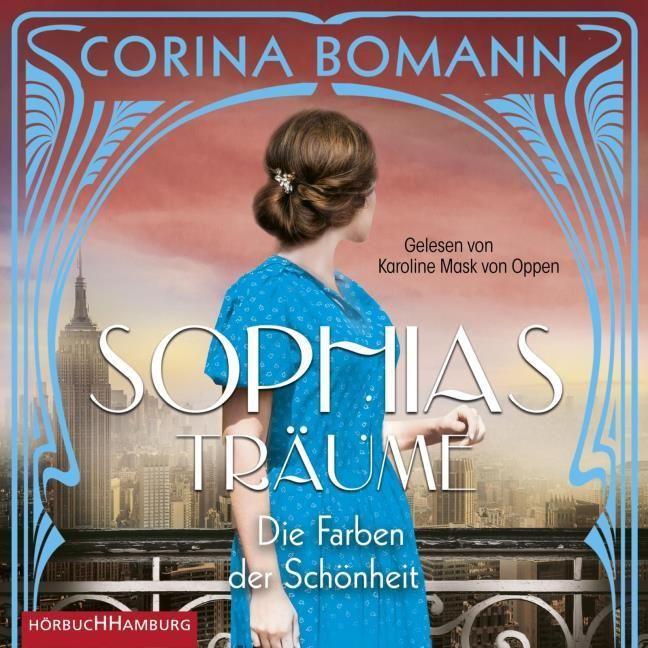 Bomann, Corina: Die Farben der Schönheit - Sophias Träume (Sophia 2)
