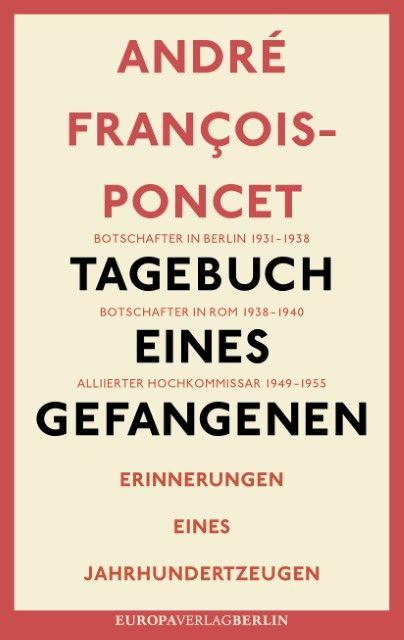 François-Poncet, André: Tagebuch eines Gefangenen