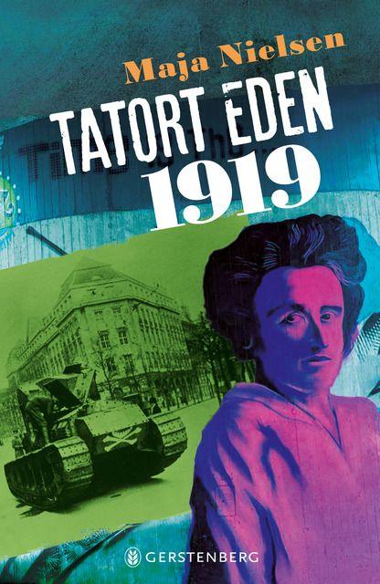 Nielsen, Maja: Tatort Eden 1919
