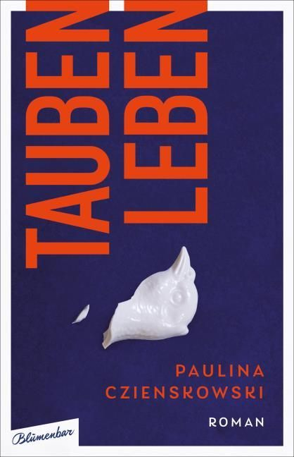 Czienskowski, Paulina: Taubenleben