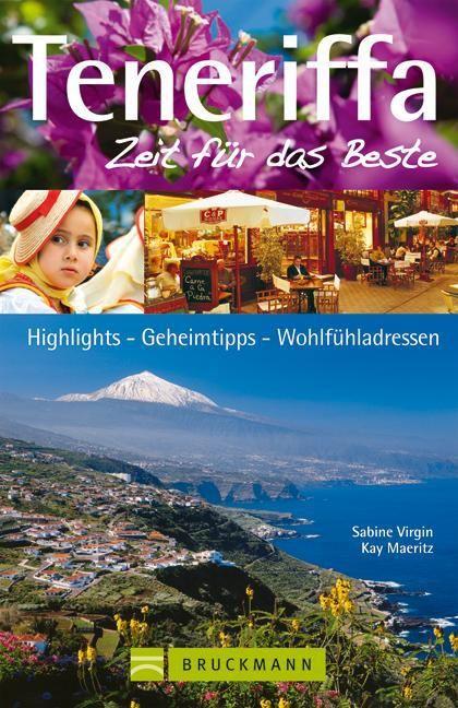 Virgin, Sabine/Maeritz, Kay: Teneriffa - Zeit für das Beste