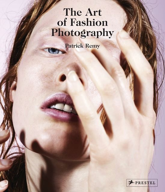 : The Art of Fashion Photography
