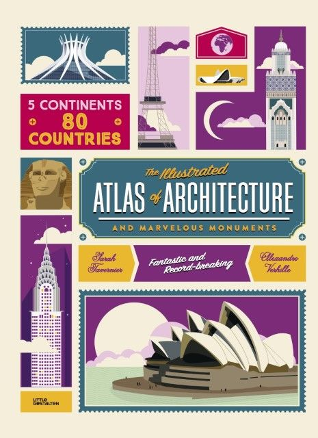 : The Illustrated Atlas of Architecture and Marvelous Monuments