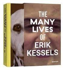 : The Many Lives Of Erik Kessels