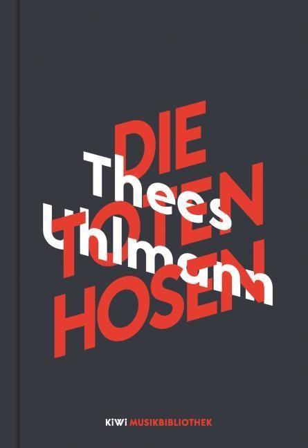 Uhlmann, Thees: Thees Uhlmann über Die Toten Hosen