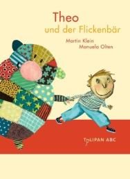 Klein, Martin:: Theo und der Flickenbär
