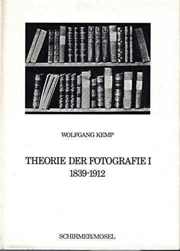 Wolfgang Kemp: Theorie der Fotografie I