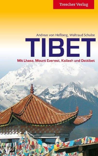 Hessberg, Andreas von/Schulze, Waltraud: Tibet