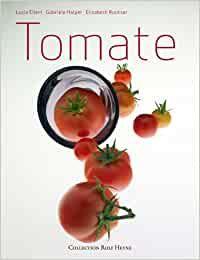 Luzia Ellert, Gabriele Halper, et al.: Tomate