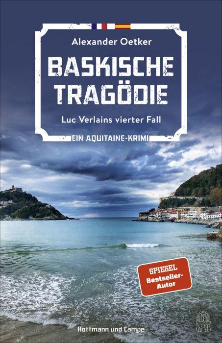 Oetker, Alexander: Baskische Tragödie