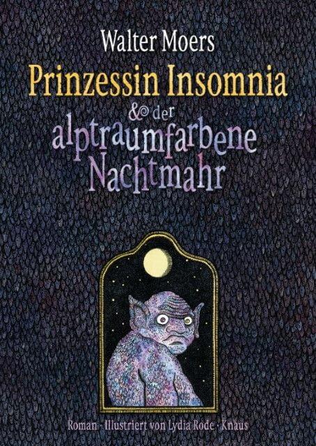 Moers, Walter: Prinzessin Insomnia & der alptraumfarbene Nachtmahr