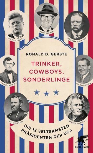 Gerste, Ronald D: Trinker, Cowboys, Sonderlinge