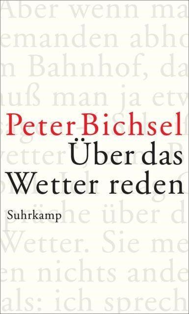Bichsel, Peter: Über das Wetter reden