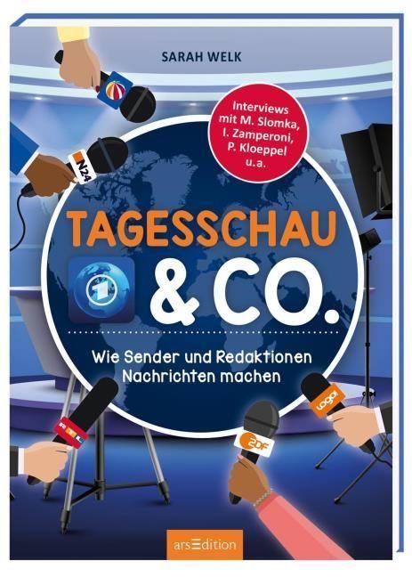 Welk, Sarah: Tagesschau und Co. - Wie Sender und Redaktionen Nachrichten machen