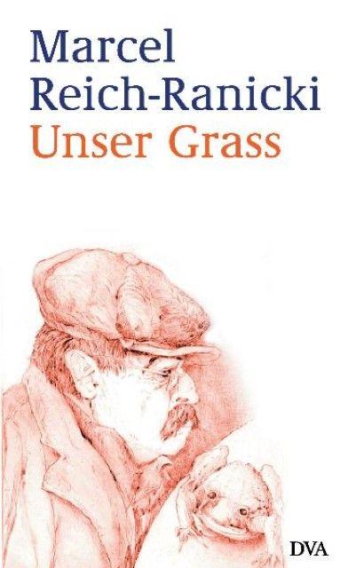 Reich-Ranicki, Marcel: Unser Grass
