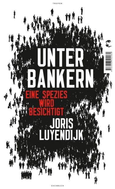 Luyendijk, Joris: Unter Bankern