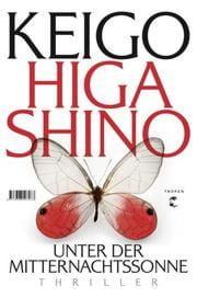 Higashino, Keigo: Unter der Mitternachtssonne
