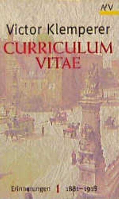 Klemperer, Victor: Curriculum vitae