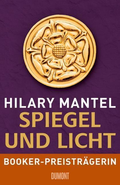 Mantel, Hilary: Spiegel und Licht