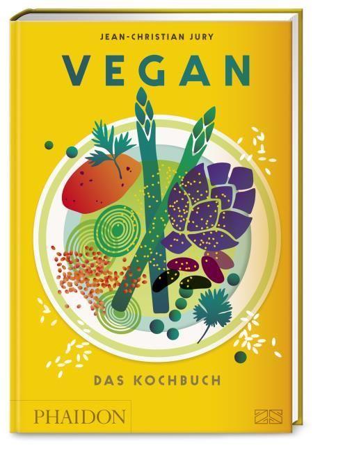 Jury, Jean Christian: Vegan - Das Kochbuch