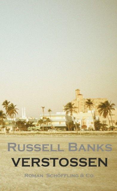 Banks, Russell: Verstoßen