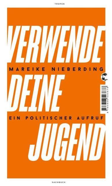 Nieberding, Mareike: Verwende deine Jugend
