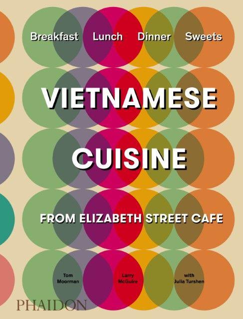 Moorman, Tom/McGuire, Larry/Turshen, Julia: Vietnamese Cuisine