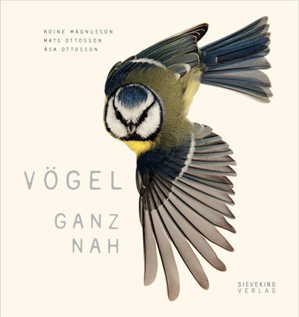 Ottosson, Asa/Ottosson, Mats: Vögel ganz nah