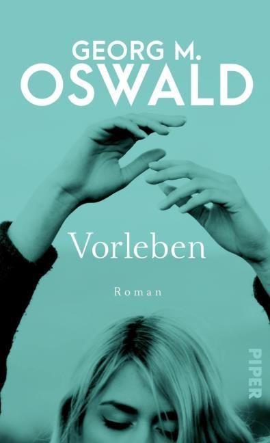 Oswald, Georg M: Vorleben